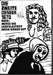 © Thomas Fatzinek Die Budenvertreibung von 1670